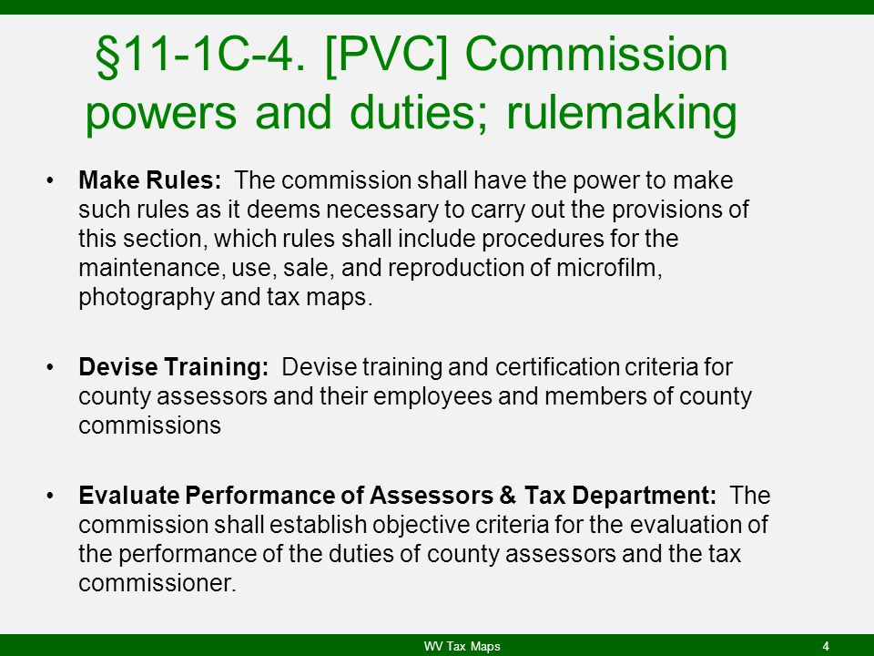 §11-1C-4. [PVC] Commission powers and duties; rulemaking